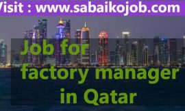 Factory Manager required in Qatar