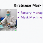 Vacancy at Biratnagar Mask Factory