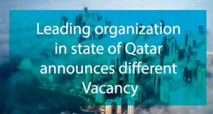 leading organization in state of qatar announces different vacancy